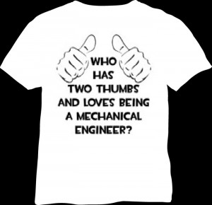 mechanical engineering t shirt quotes