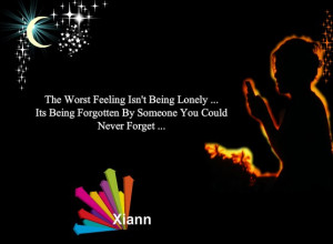 "... Its Being Forgotten By Someone You Could Never Forget "" ~ Sad Quote"