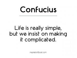 Confucius Simplicity Quotes
