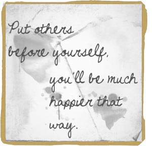 Put others before yourself 3