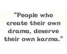 Yes!! Fake drama. Real karma. couldn't have said it better myself More