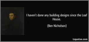 More Ben Nicholson Quotes