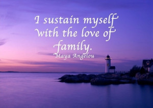 Quote by American author and poet Maya Angelou.