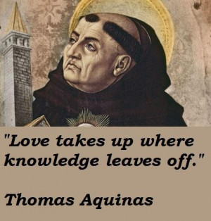 ... you may find the best collection of insightful Thomas Aquinas Quotes