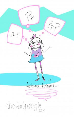 ... quotes decision quotes decisions everyday decisions joyful decisions