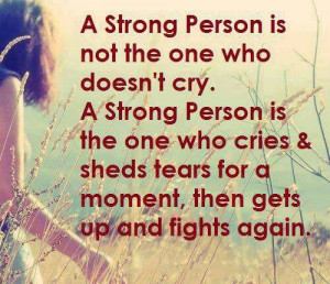 Stay strong, keep fighting
