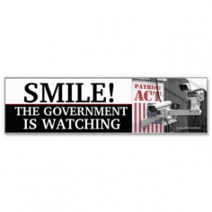 SMILE, THE GOVERNMENT IS WATCHING