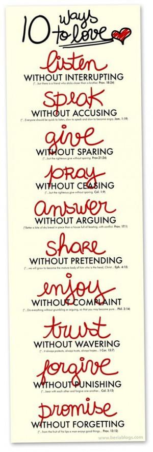 10 ways to love: listen, speak, give, pray, answer, share, enjoy ...