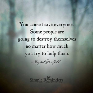 you can't save everyone