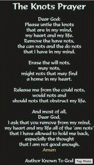 the Knots Prayer... (from Facebook)