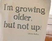 ... Growing Older But Not Up - Jimmy Buffett - Song Lyrics - Quote Tote