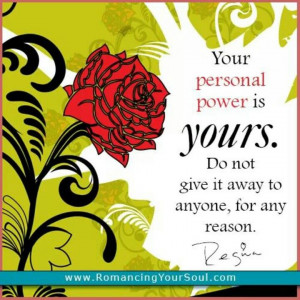 Personal power.