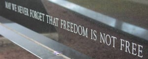 ... Freedom is not Free