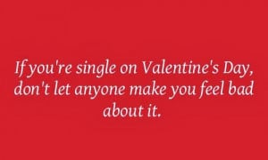 Free Funny Valentine's Day 2014 Quotes For Single People