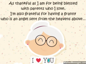 ... granny who is an angel sent from the heavens above. Happy birthday