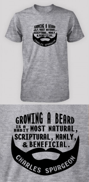 Growing a beard - Spurgeon (Visual Quote)