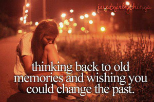 changing, just girly things, quote, sad, the past
