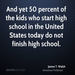James T. Walsh Quotes