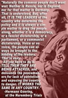 Hermann Goering explaining how easy it is to make a population of any ...