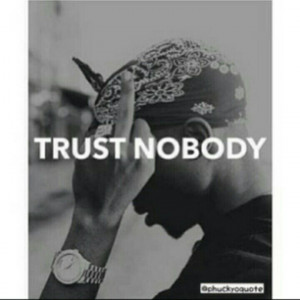Tupac About Trust