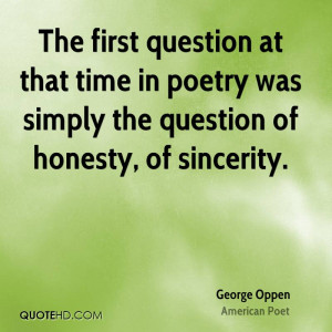 George Oppen Poetry Quotes