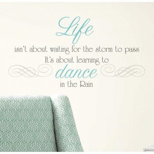New-DANCE-IN-THE-RAIN-QUOTE-WALL-DECALS-Inspiration-Quotes-Stickers ...