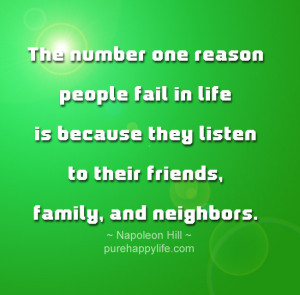 Life Quote: The number one reason people fail in life is because they ...
