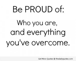 Quotes About Being Proud