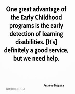 - One great advantage of the Early Childhood programs is the early ...