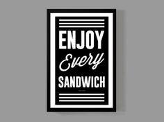 Enjoy every sandwich - Warren Zevon - Quote Poster - A reminder ...