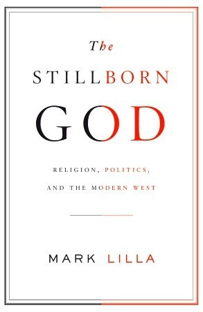 Stillborn Quotes The stillborn god: religion,