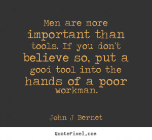 Important Tools Quotes