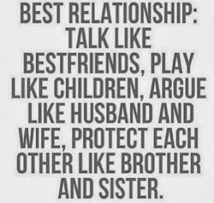 ... like husband and wife, protect each other like brother and sister