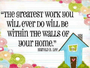 Home quoteThere is no job more important or admirable than that of ...