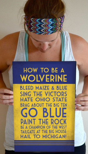 Michigan Art Print, Wolverine Quote Poster Sign, Michigan Football ...