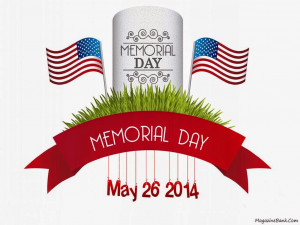 Memorial Day Weekend. Memorial Day Sayings And Quotes. View Original ...