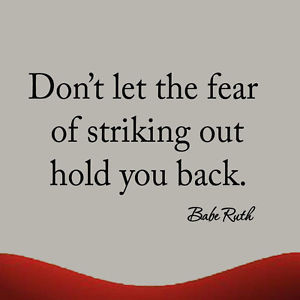 ... the Fear of Strinking Out Hold You Baseball Quote Wall Decal Babe Ruth