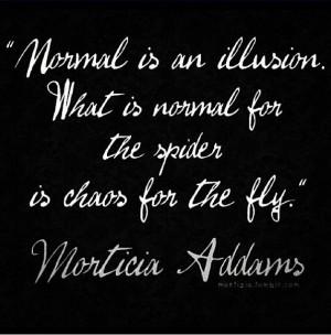 Addams Family wisdom
