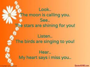 Look. The moon is calling you...