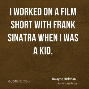 dwayne-hickman-dwayne-hickman-i-worked-on-a-film-short-with-frank.jpg