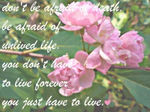Quote About Life And Flowers
