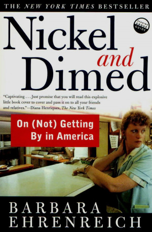 Nickel and Dimed - Barbara Ehrenreich (2001)