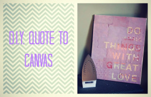 Pinterest inspired DIY Quote on Canvas