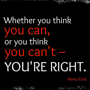 quote-whether-you-think-you-can-or-think-you-cant-you-are-right