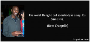 Dave Chappelle Quote