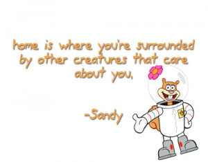 spongebob-daily:Wise Quote By Sandy Cheeks.
