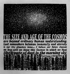 COSMOS - woodcut - orignal relief print - Carl Sagan - Quote - Stars ...
