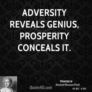 horace quotes adversity reveals genius prosperity conceals it horace