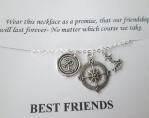 ... and Open Compass, Scrip t Initial Necklace- Best Friend Quote Card