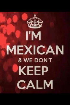 Proud to be a #Mexican More